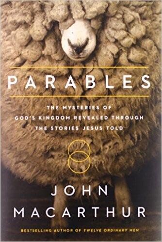 John MacArthur's Parables (Review)